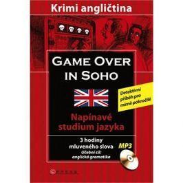 Game over in SOHO + CD: Napínavé studium jazyka