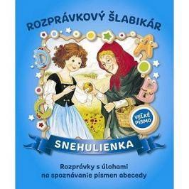 Rozprávkový šlabikár Snehulienka: Rozprávky s úlohami na spoznávanie písmen abecedy