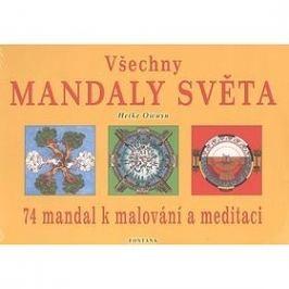Všechny mandaly světa: 74 mandal k malování a meditaci