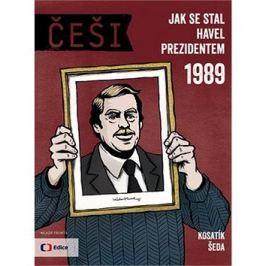 Češi 1989: Jak se stal Havel prezidentem