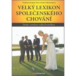 Velký lexikon společenského chování: Druhé, rozšířené vydání bestselleru