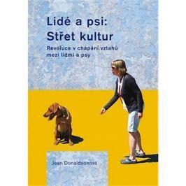 Lidé a psi: Střet kultur: Revoluce v chápání vztahů mzi lidmi a psy