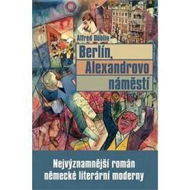 Berlín, Alexandrovo náměstí: Nejvýznamnější román německé literární moderny