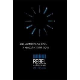 Rebel Pokračování knihy Reset: Byla jsem mrtvá 178 minut a nehodlám zemřít znovu