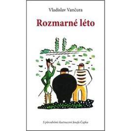 Rozmarné léto: S původními ilustracemi Josefa Čapka