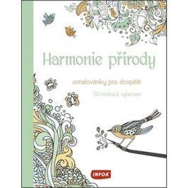 Harmonie přírody Omalovánky pro dospělé: 50 motivů k vybarvení
