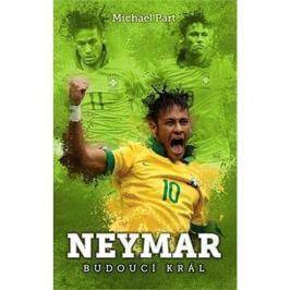 Neymar budoucí král