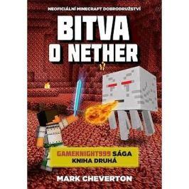 Bitva o Nether: Neoficiální Minecraft dobrodružství