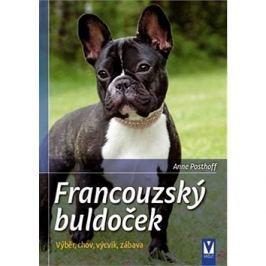 Francouzský buldoček: Výběr, chov, výcvik, zábava
