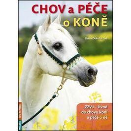Chov a péče o koně: ZZVJ - Úvod do chovu koní a péče o ně
