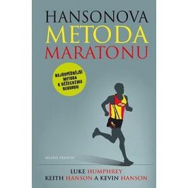 Hansonova metoda maratonu: Nejúspěšnější metoda k běžeckému rekordu