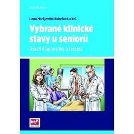 Vybrané klinické stavy u seniorů: Úskalí diagnostiky a terapie