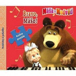Máša a Medvěd Bravo Mášo! Kniha puzzle: Poskládej si pohádku
