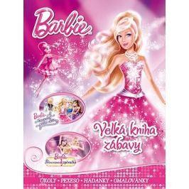 Barbie Velká kniha zábavy: Úkoly, pexeso, hádanky, omalovánky