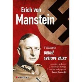 Erich von Manstein: V zákopech druhé světové války