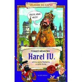 Karel IV.: Očima opata Neplacha a rytíře Smila