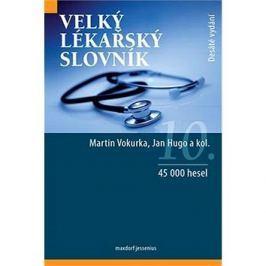 Velký lékařský slovník: 45 000 hesel