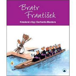 Bratr František: Kreslené vtipy Gerharda Mestera