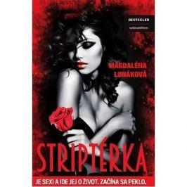Striptérka: Je sexi a ide jej o život. Začína sa peklo.