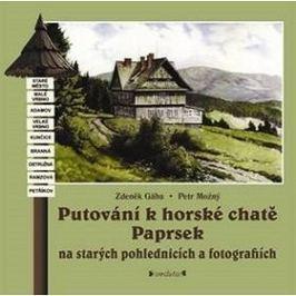 Putování k horské chatě Paprsek: Na starých pohlednicích a fotografiích