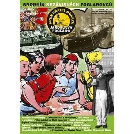 Sborník nezávislých foglarovců 5: Klub přátel odkazu Jaroslava Foglara