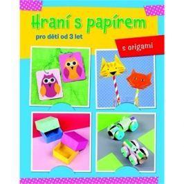 Hraní s papírem: pro děti od 3 let
