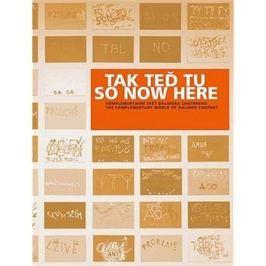 Tak teď tu So now here + DVD: Komplementární svět Dalibora Chatrného/The complementary world od Dali