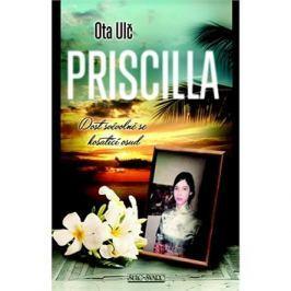 Priscilla: Dost svévolně se košatící osud