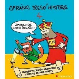 Opráski sčeskí historje 4: sborňík vjedeckíhc příspjefkú k historji českího nárotu