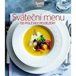 Sváteční menu: od polévky po dezert