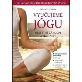 Vyučujeme jógu: Nezbytné základy a techniky