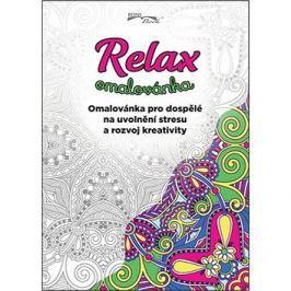 Relax omalovánka: Omalovánka pro dospělé na uvolnění stresu a rozvoj kreativity