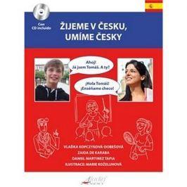 Žijeme v Česku, mluvíme česky Španělština