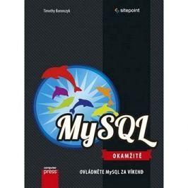 MySQL Okamžitě: Ovládněte MySQL za víkend