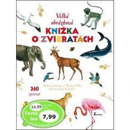 Veľká obrázková knižka o zvieratách: 260 zvierat