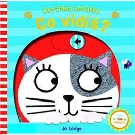 Koťátko, koťátko Co vidíš?: Tlač Táhni Posouvej