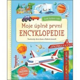 Moje úplně první encyklopedie: Svět kolem nás