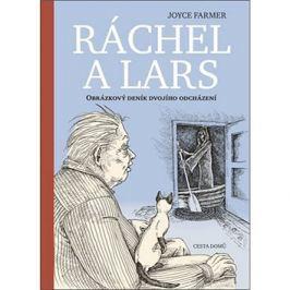 Ráchel a Lars: Obrázkový deník dvojího odcházení
