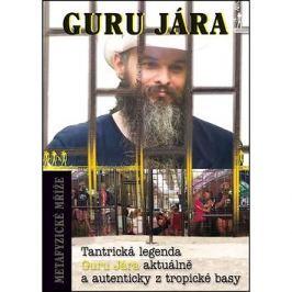 Metafyzické mříže: Tantrická legenda Guru Jára aktuálně a autenticky z tropické basy