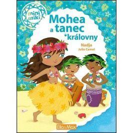 Mohea a tanec královny: mini miki