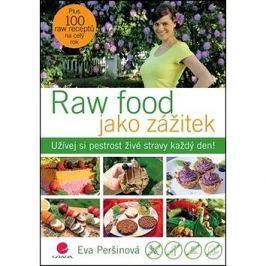 Raw food jako zážitek: Užívej si pestrost živé stravy každý den!