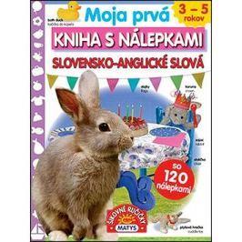Moja prvá kniha s nálepkami Slovensko-anglické slová: so 120 nálepkami
