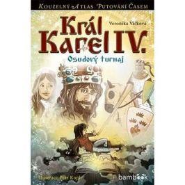 Král Karel IV.: Osudový turnaj