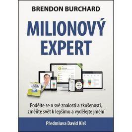 Milionový expert: Podělte se o své znalosti a zkušenosti, změňte svět k lepšímu a vydělejte jmění