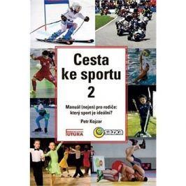 Cesta ke sportu 2: Manuál (nejen) pro rodiče: který sport je ideální?