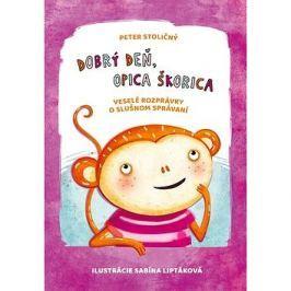 Dobrý deň, opica Škorica: Veselé rozprávky o slušnom správaní