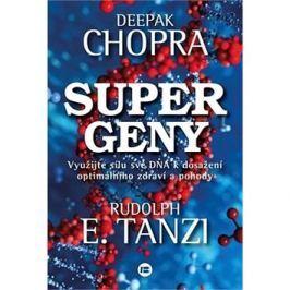 Supergeny: Využijte sílu své DNA k dosažení optímálního zdraví a pohody
