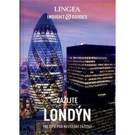Londýn: 100 tipů pro nevšední zážitky