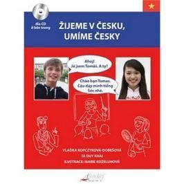 Žijeme v Česku, mluvíme česky Vietnamština