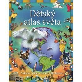 Dětský atlas světa: Praktická cvičení a více než 3000 ilustrací